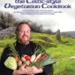 BOOK 4 - THE CELTIC-STYLE VEGETARIAN COOKBOOK - Recipes From The Celtic Caterer, Chef Eric McBride