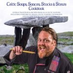 BOOK 6 - CELTIC SOUPS, SAUCES, STOCKS AND STEWS - Recipes From The Celtic Caterer, Chef Eric McBride
